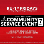 RAH and RU 1st are Hosting a Community Service Event on Friday, April 7th!
